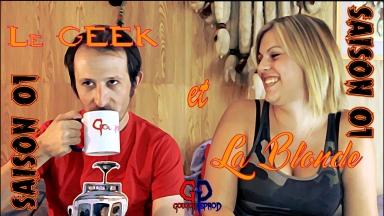 Le Geek et la Blonde saison 01