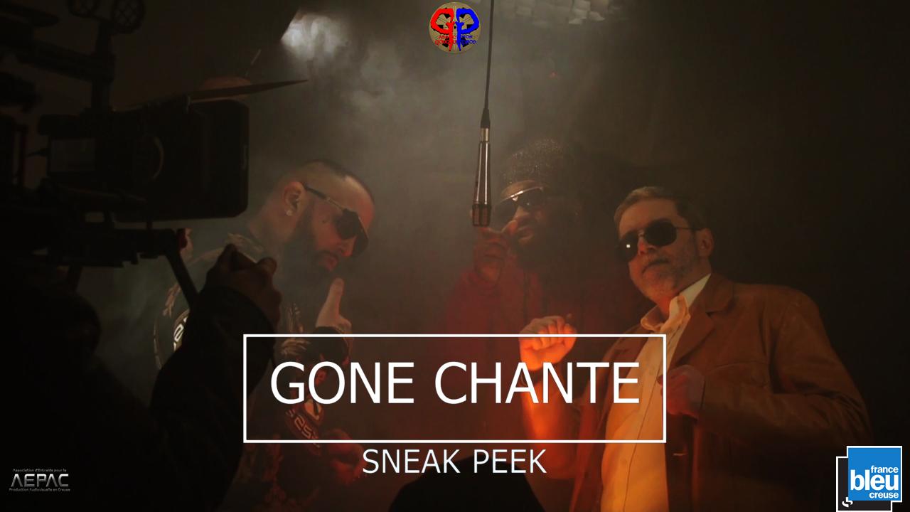 GONE CHANTE - Sneak Peek