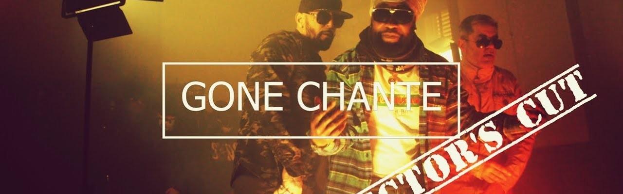 Gone Chante - Director's cut